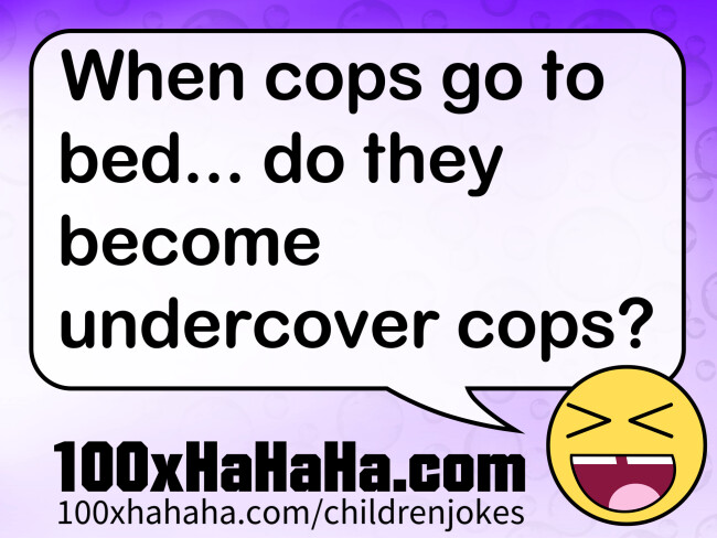 When cops go to bed... do they become undercover cops?