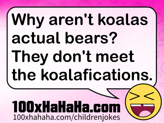 Why aren't koalas actual bears? They don't meet the koalafications