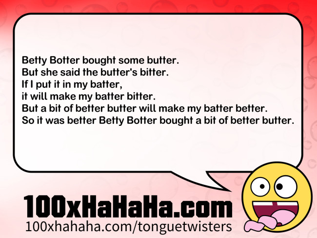 Betty bought some bitter butter