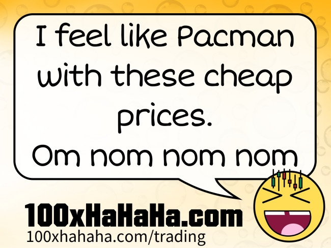 I feel like Pacman with these cheap prices. Om nom nom nom