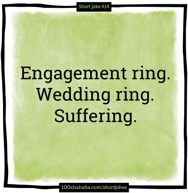 Engagement Ring Wedding Suffering