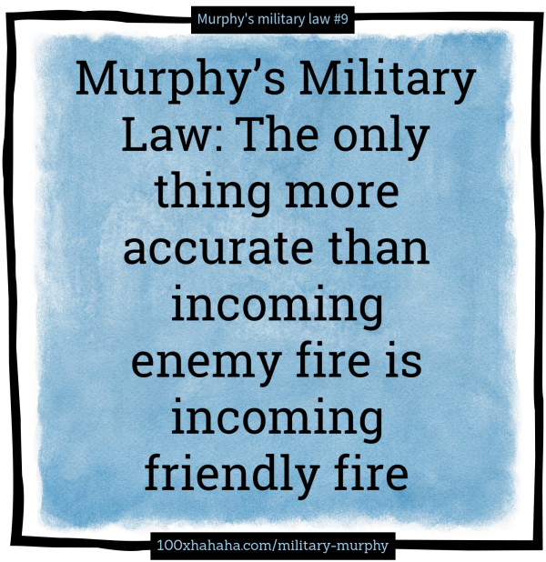 Murphy's law military-style+Image | The only thing more