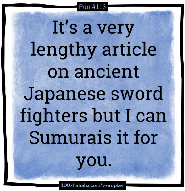 Short puns: It's a very lengthy article on ancient Japanese
