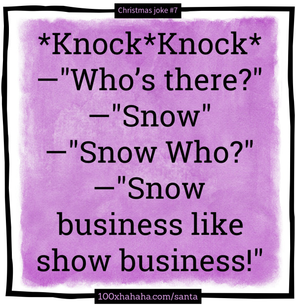 Image of: Lunch knockknock Bluewater Santa Claus Jokeimage knockknock Whos There Snow Snow Who