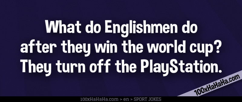 Image What Do Englishmen Do After They Win The World Cup