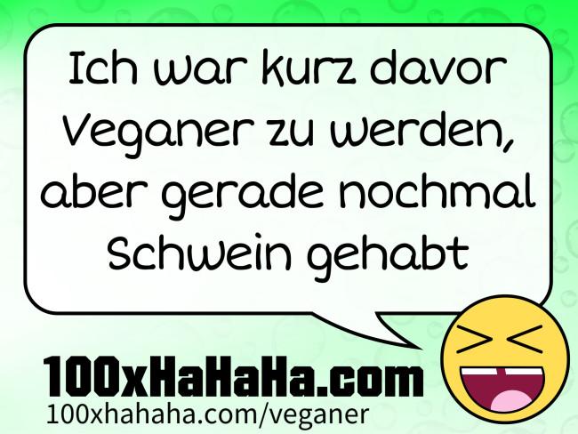 Deutsche Witze Und Sprüche über Veganer Und Vegetarier