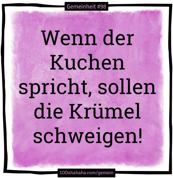 Gemeine Deutsche Sprüche Wenn Der Kuchen Spricht Sollen