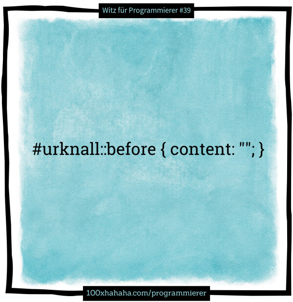 "#urknall::before { content: """"; }"